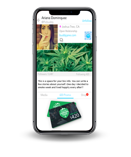 the feature called 420 Promos. The image depicts a women's profile with a marijuana background and a promo in front that states 420.